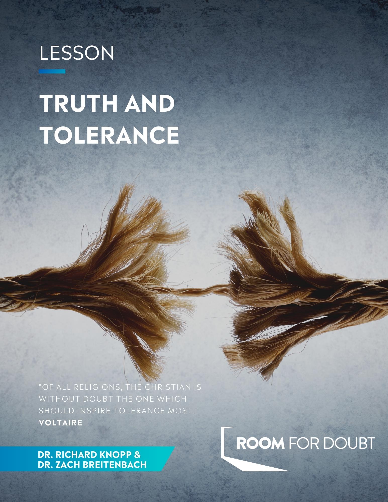 Truth Tolerance- 100
